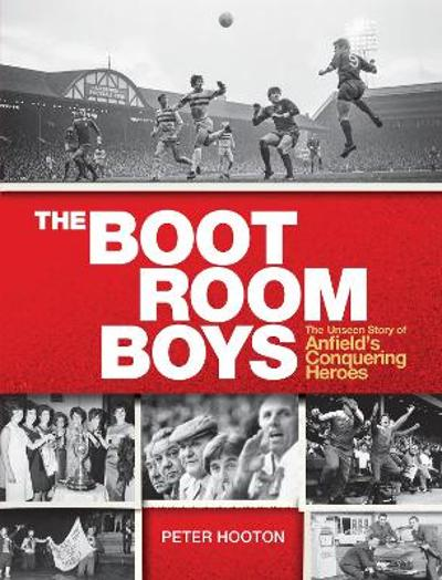 The Boot Room Boys - Peter Hooton