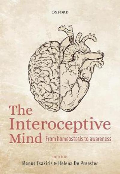 The Interoceptive Mind - Manos Tsakiris