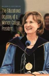 The Educational Odyssey of a Woman College President - Joanne V. Creighton