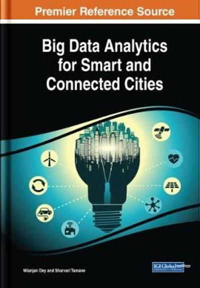 Big Data Analytics for Smart and Connected Cities - Nilanjan Dey