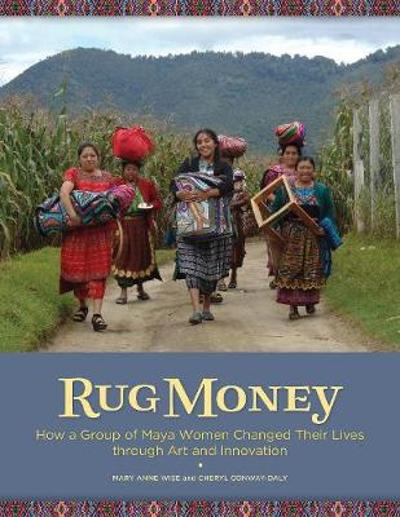 Rug Money - Mary Anne Wise