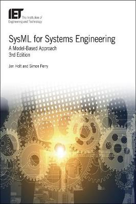 SysML for Systems Engineering - Jon Holt