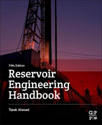 Reservoir Engineering Handbook - Tarek Ahmed