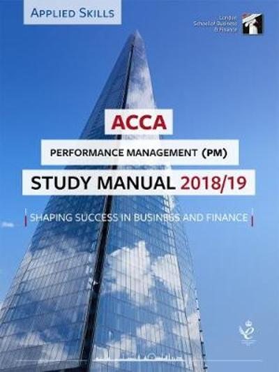ACCA Performance Management Study Manual 2018-19 -