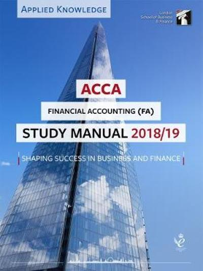 ACCA Financial Accounting Study Manual 2018-19 -