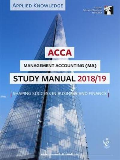 ACCA Management Accounting Study Manual 2018-19 -