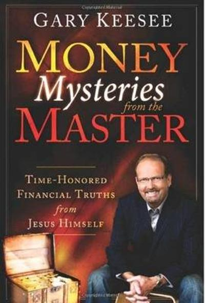 Money Mysteries from the Master - Gary Keesee