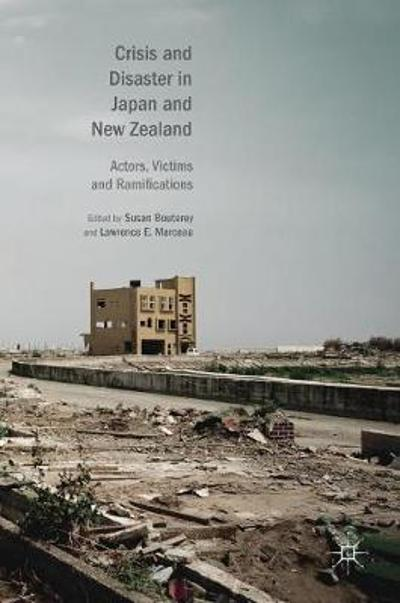 Crisis and Disaster in Japan and New Zealand - Susan Bouterey