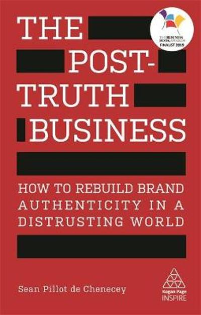 The Post-Truth Business - Sean Pillot de Chenecey