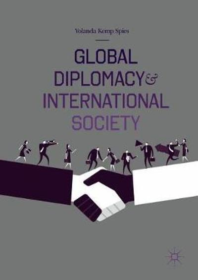 Global Diplomacy and International Society - Yolanda Kemp Spies