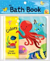 Colors: Under the Sea (My Bath Book) - Jonathan Miller