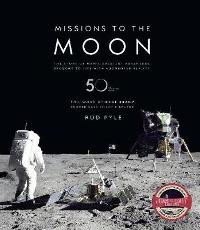 Missions to the Moon - Rod Pyle