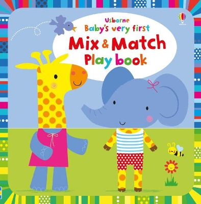 Baby's Very First Mix and Match Playbook - Fiona Watt