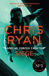 Special Forces Cadets 1: Siege - Chris Ryan