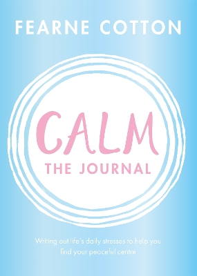 Calm: The Journal - Fearne Cotton