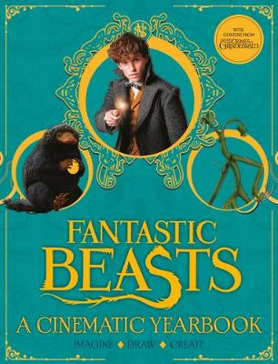 Fantastic Beasts: A Cinematic Yearbook - Scholastic