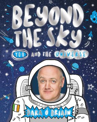 Beyond the Sky: You and the Universe - Dara O Briain