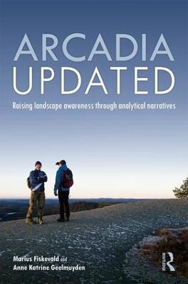 Arcadia Updated -        Marius Fiskevold            Anne Katrine Geelmuyden