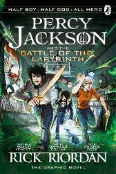 The Battle of the Labyrinth: The Graphic Novel (Percy Jackson Book 4) - Rick Riordan