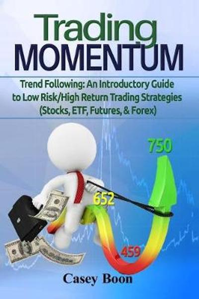 Trading Momentum - Casey Boon