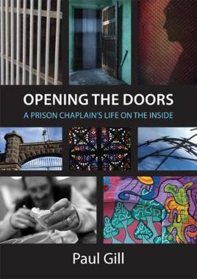 Opening the Doors - Paul Gill