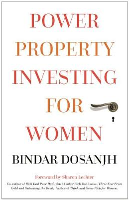 Power Property Investing for Women - Bindar Dosanjh
