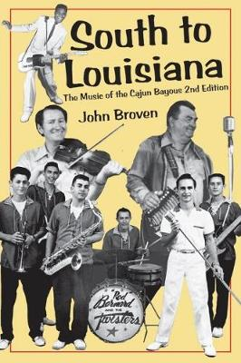 South to Louisiana - John Broven