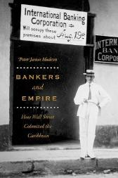 Bankers and Empire - Peter James Hudson