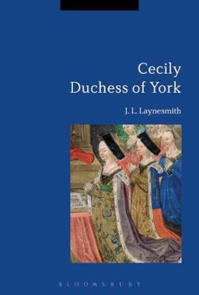 Cecily Duchess of York - J. L. Laynesmith