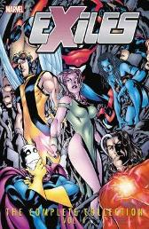 Exiles: The Complete Collection Vol. 1 - Judd Winick Mike McKone Jim Calafiore