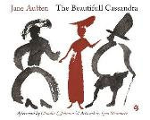 The Beautifull Cassandra - Jane Austen Leon Steinmetz Claudia L. Johnson
