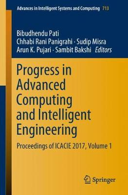 Progress in Advanced Computing and Intelligent Engineering - Bibudhendu Pati