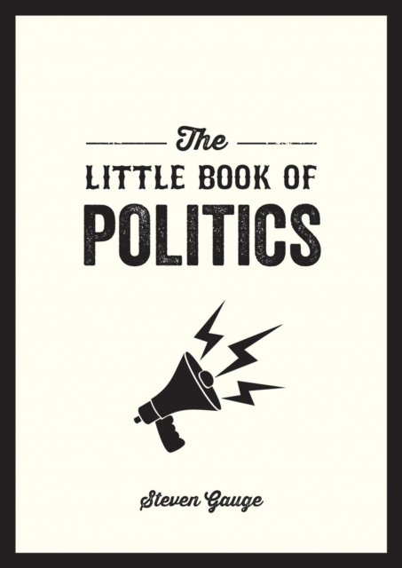 Little Book of Politics - Steven Gauge