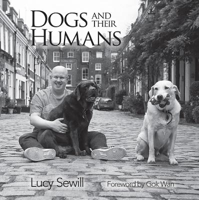 Dogs and Humans - Lucy Sewill