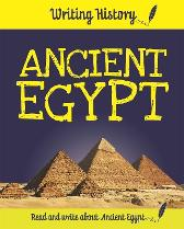 Writing History: Ancient Egypt - Anita Ganeri