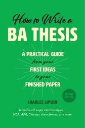 How to Write a Ba Thesis, Second Edition - Charles Lipson