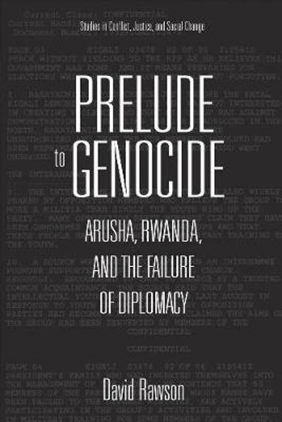 Prelude to Genocide - David Rawson