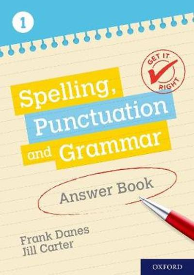 Get It Right: KS3; 11-14: Spelling, Punctuation and Grammar Answer Book 1 - Frank Danes
