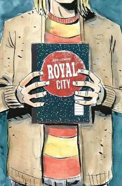 Royal City Volume 3: We All Float On - Jeff Lemire