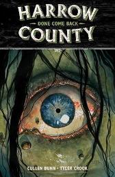 Harrow County Volume 8: Done Come Back - Cullen Bunn Tyler Crook