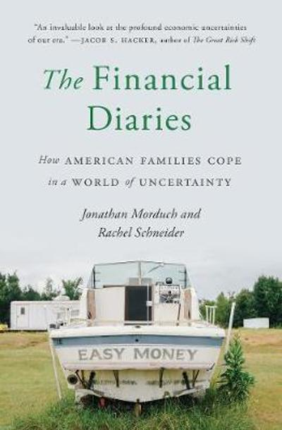 The Financial Diaries - Jonathan Morduch