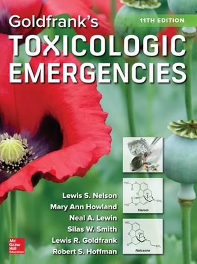 Goldfrank's Toxicologic Emergencies, Eleventh Edition - Lewis Nelson
