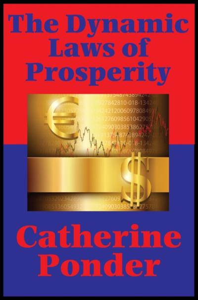 Dynamic Laws of Prosperity (Impact Books) - Catherine Ponder