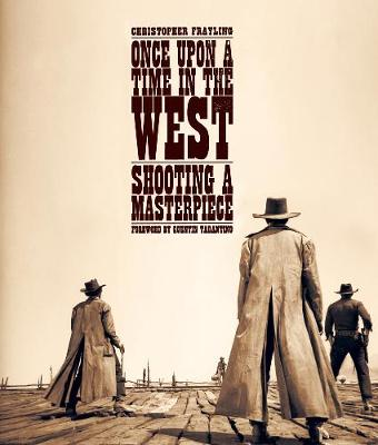 Once Upon A Time In The West - Christopher Frayling