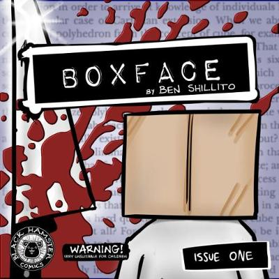Boxface, issue one - Ben Shillito