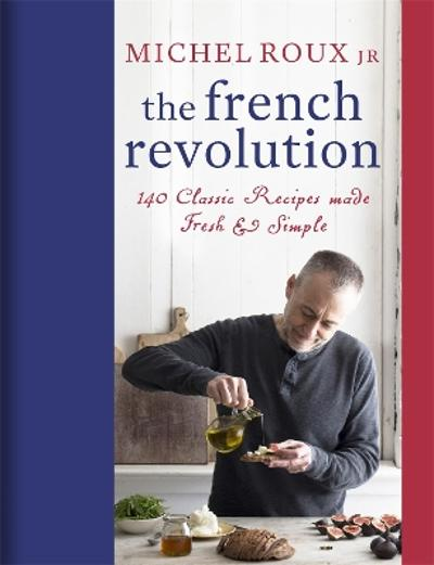 The French Revolution - Michel Roux