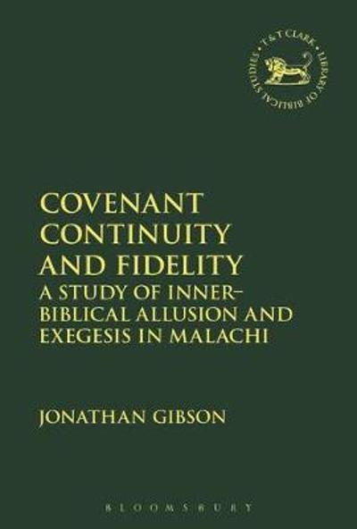 Covenant Continuity and Fidelity - Jonathan Gibson
