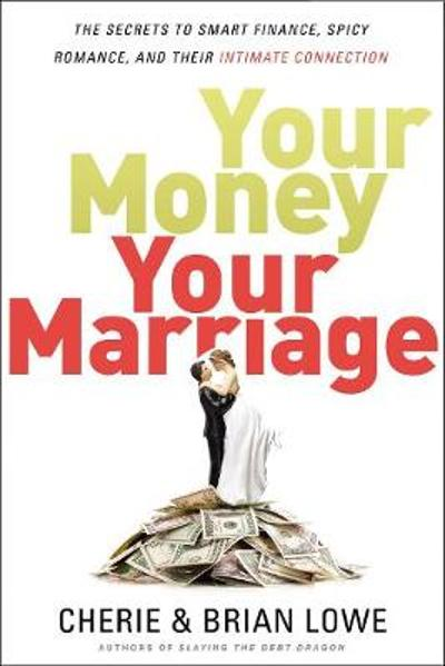 Your Money, Your Marriage - Cherie Lowe