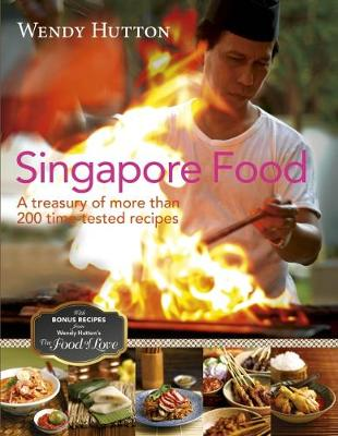 Singapore Food - Wendy Hutton