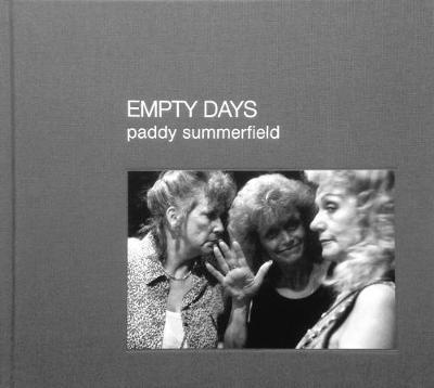 Empty Days - Paddy Summerfield